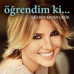 """Gülben Ergen'den """"Öğrendim Ki"""" Kitabı"""